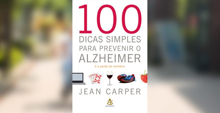 livro 100 dicas simples para prevenir o alzheimer jean carper